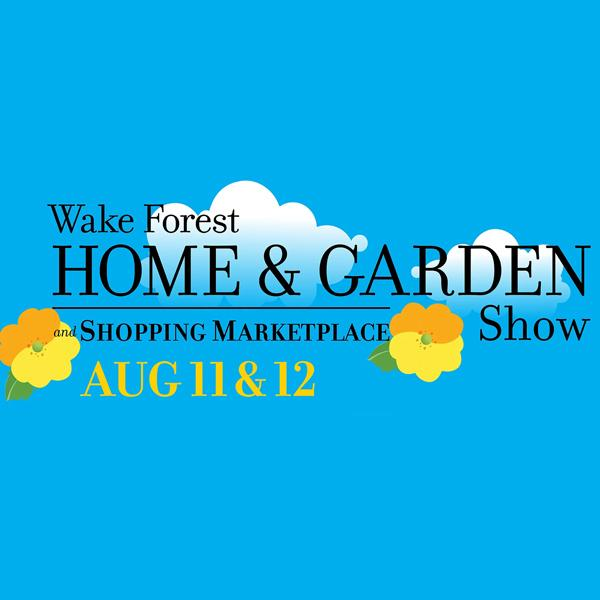 Wake Forest Home and Garden Show